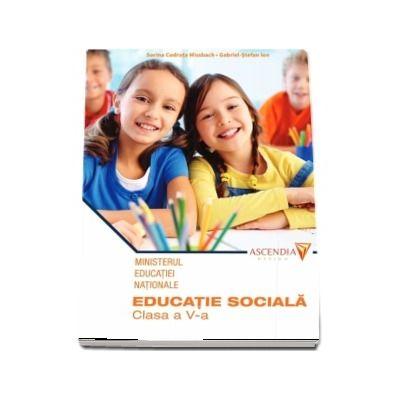 Educatie sociala, manual pentru clasa a V-a - Codruta S. Missbach (Contine CD cu editia digitala)