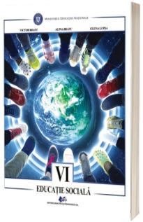 Educatie sociala, manual pentru clasa a VI-a (Victor Bratu)