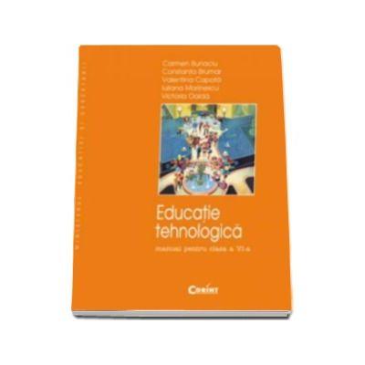 Educatie tehnologica manual pentru clasa a VI-a (Carmen Bunaciu)