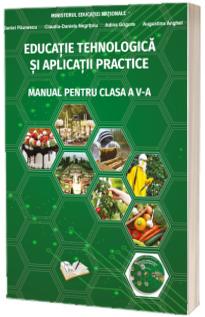 Educatie tehnologica si aplicatii practice - Manual pentru clasa a V-a - Daniel Paunescu