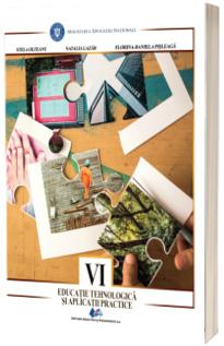 Educatie tehnologica si aplicatii practice, manual pentru clasa a VI-a