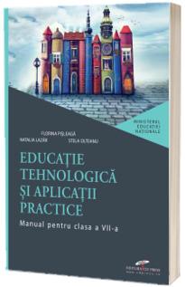 Educatie tehnologica si aplicatii practice, manual pentru clasa a VII-a