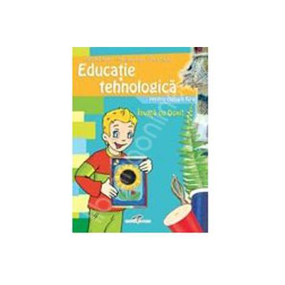 Educatie tehnologica - caiet clasa a IV-a