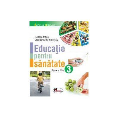 Educatie pentru sanatate, clasa a III-a (Discipline optionale)