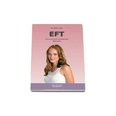 EFT -  Acupunctura emotionala fara ace!
