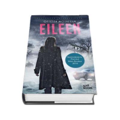 Eileen - Ottessa Moshfegh (Buzz Books)