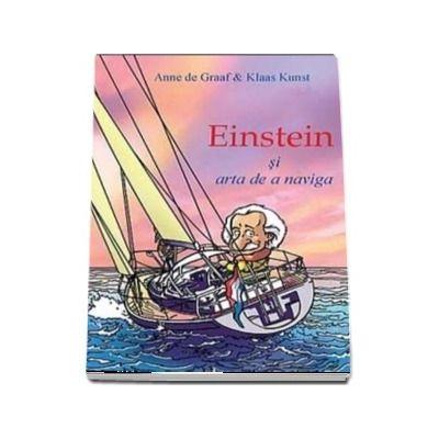 Einstein si arta de a naviga. O explorare a leadershipului modern
