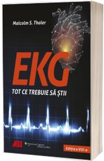 EKG - Tot ce trebuie sa stii. Cea mai atractiva si usor de citit carte de EKG pe care ti-o poti imagina