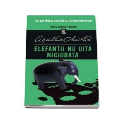 Elefantii nu uita niciodata. Seria Hercule Poirot