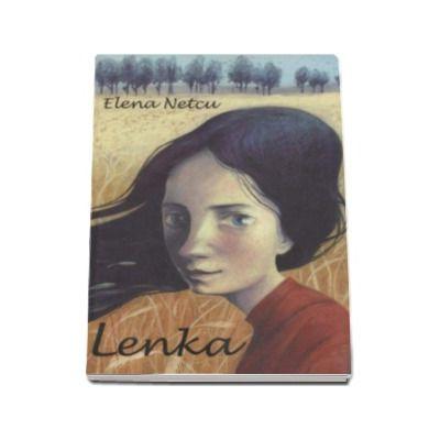 Elena Netcu - Lenka (roman)