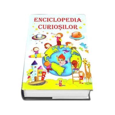 Enciclopedia curiosilor - Editie ilustrata
