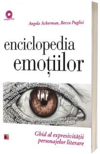 Enciclopedia emotiilor - Ghid al expresivitatii personajelor literare