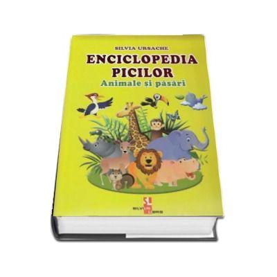 Enciclopedia picilor: Animale si pasari