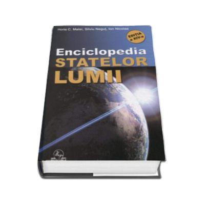 Enciclopedia statelor lumii - Editia a XIV-a, revizuita si actualizata la 2016
