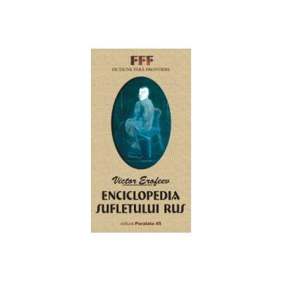 ENCICLOPEDIA SUFLETULUI RUS