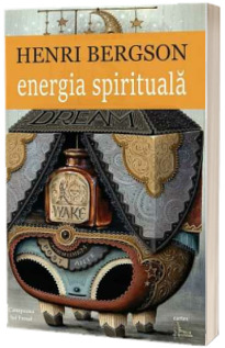 Energia spirituala - Henri Bergson