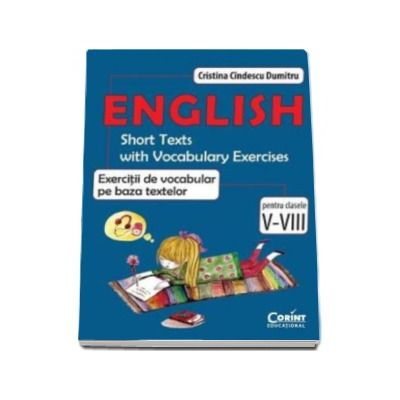 Engleza. Exercitii de vocabular pe baza textelor pentru clasele V-VIII