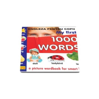 Engleza pentru copii - My first 1000 words