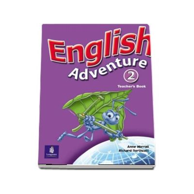 English Adventure Level 2 Teachers Book - Anne Worrall