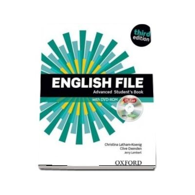 English File: Advanced: Students Book with iTutor : The best way to get your students talking