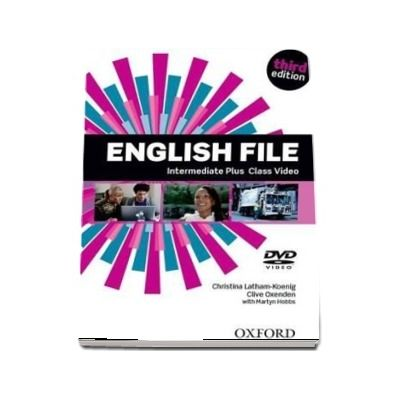 English File third edition: Intermediate Plus: Class DVD : The best way to get your students talking
