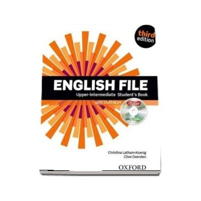 English File third edition: Upper-intermediate: Students Book with iTutor : The best way to get your students talking