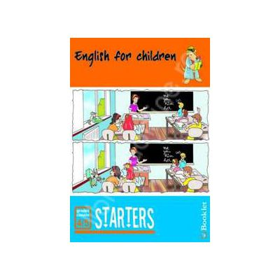 English for children. Starters (Caiet de lucru pentru clasele 4-5)