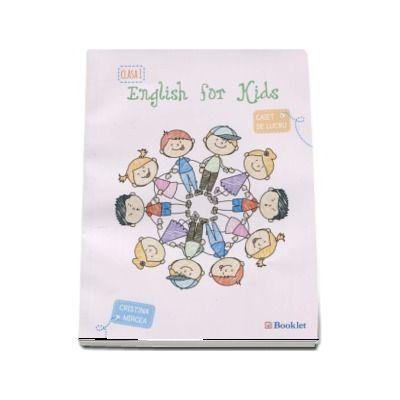 English for kids Caiet de lucru clasa pentru clasa a I-a. (Mircea Cristina) - Editia 2015