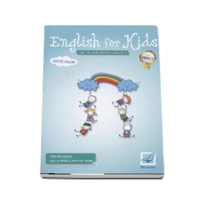 English for kids Caiet de lucru clasa pentru clasa a II-a - Editie color - Cristina Mircea (Editia 2017)