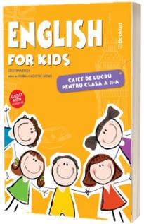 English for kids, caiet de lucru pentru clasa a II-a, editia a V-a