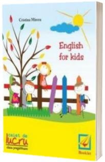 English for kids. Caiet de lucru pentru clasa pregatitoare