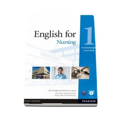 English for Nursing 1 - Vocational English Course Book with CD-ROM
