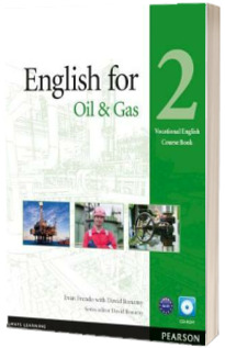 English for the Oil Industry level 2. Vocational English Coursebook with CD-Rom