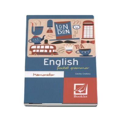 English pocket grammar - Cecilia Croitoru (Editie a 2-a revizuita, Memorator)