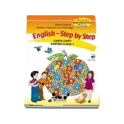 English. Step by Step. Caiet pentru clasa I