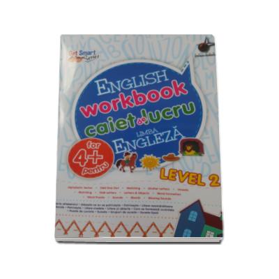 English workbook Level 2 - Caiet de lucru, limba engleza (4 ani)