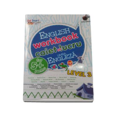 English workbook Level 3 - Caiet de lucru, limba engleza (5 ani)
