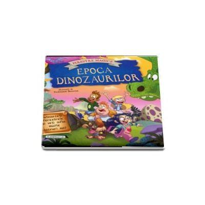 Epoca dinozaurilor cu ferestre magice