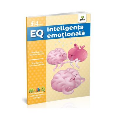 EQ - Inteligenta emotionala - Inteligenta interpersonala. Inteligenta intrapersonala (4 ani)