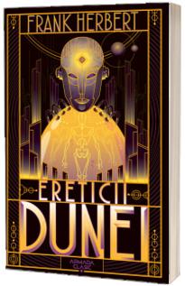 Ereticii Dunei (Seria Dune, partea a V-a, ed. 2019)