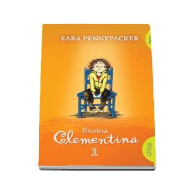 Eroina Clementina - Sara Pennypacker (Editie paperback)