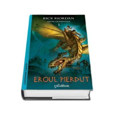 Eroul pierdut - Primul volum din seria Eroii Olimpului