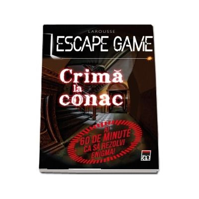 Escape game - Crima la conac