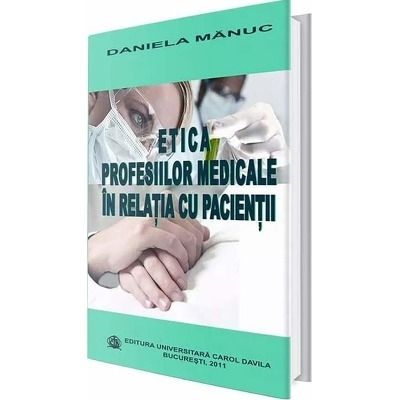Etica profesiilor medicale in relatia cu pacientii