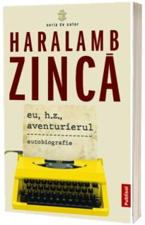 Eu, H.Z., Aventurierul