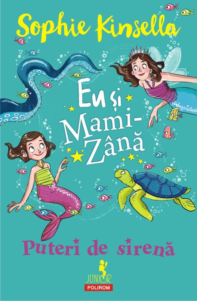 Eu si Mami-Zana: Puteri de sirena