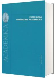 Eugen Doga - Compozitor, academician