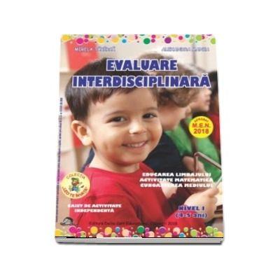 Evaluare interdisciplinara. Nivel I, 4-5 ani