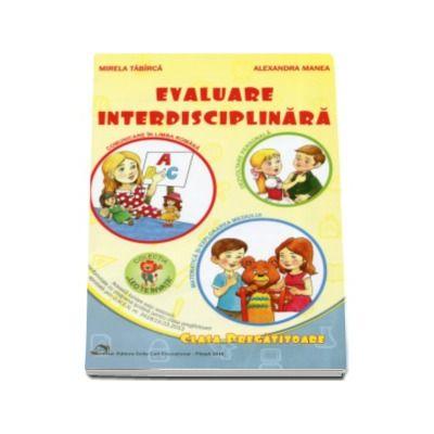 Evaluare interdisciplinara pentru clasa pregatitoare - Colectia Leo te invata - Editia 2016