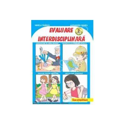 Evaluare interdisciplinara pentru clasa pregatitoare - Editie 2012